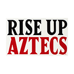 Rise Up Aztecs Decal