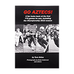 Go Aztecs! Third Edition