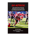Go Aztecs! 4th edition by Tom Ables