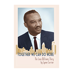 Together We Can Do More: The Leon Williams Story