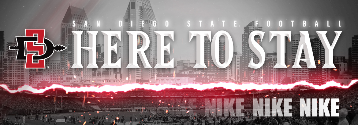 San Diego State Football. Here to Stay. Nike.