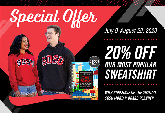 Special offer. July 9 - August 29, 2020. 20% off our most popular sweatshirt with purchase of the 2020/21 SDSU mortar board planner.