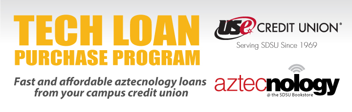 Tech loan purchase program. Fast and affordable aztecnology loans from your campus credit union. USE Credit Union. Serving SDSU since 1969. Aztecnology at the SDSU Bookstore.
